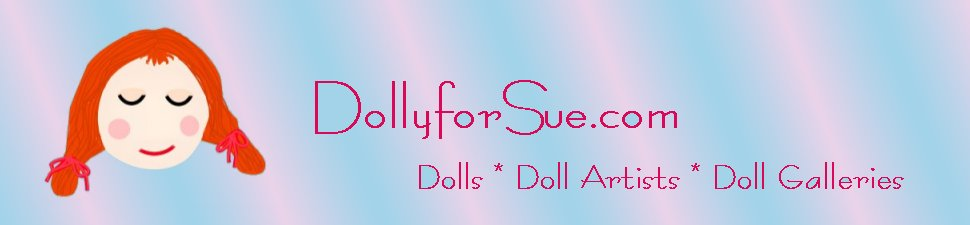 DollyforSue.com Dolls Galore
