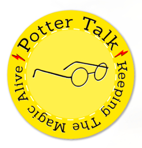 Potter Talk - Keeping the Magic Alive of the Wizarding World of Harry Potter by J.K. Rowling PotterTalk.net