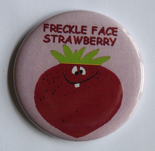 Funny Face Freckle Face Strawberry