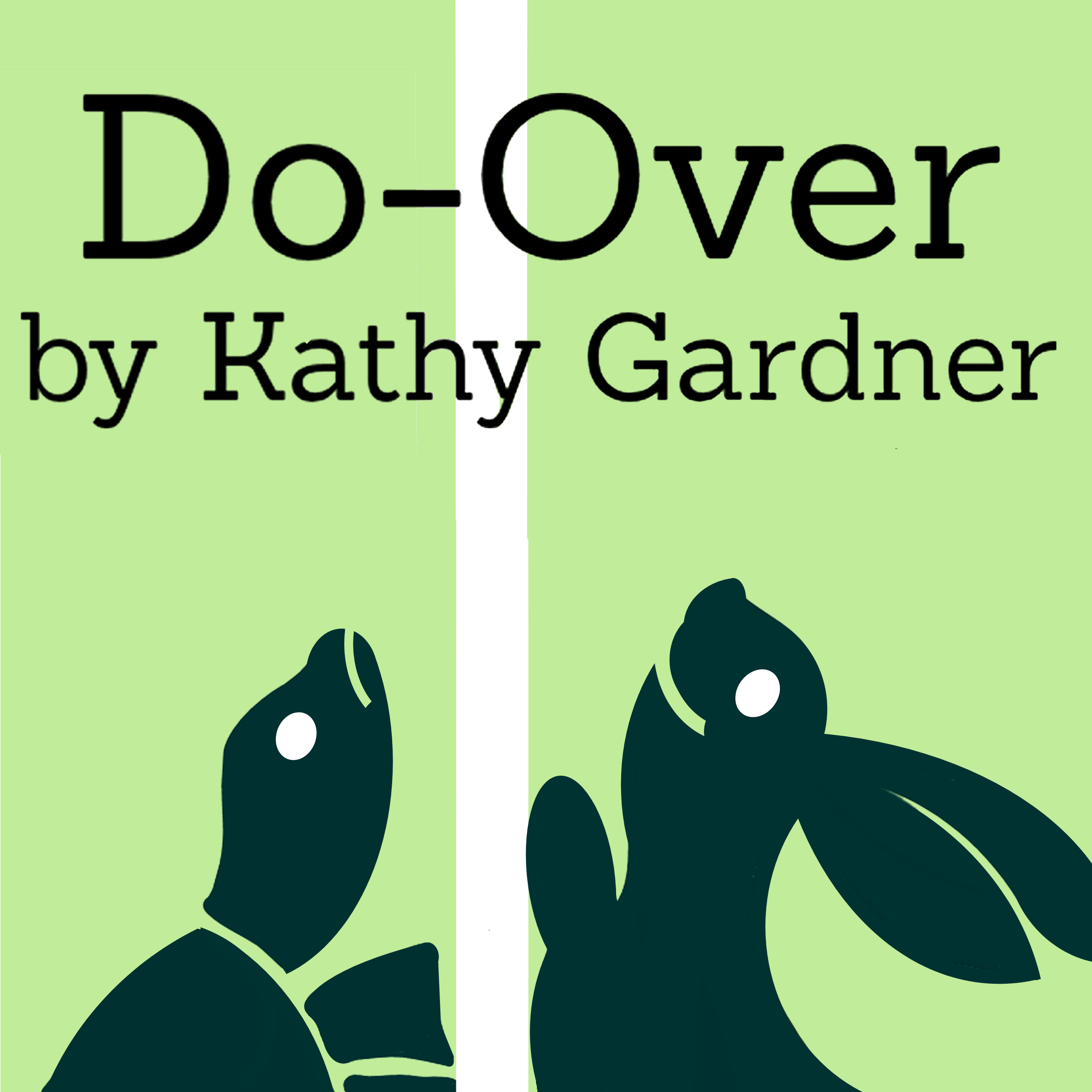 Do-Over, Kathy Gardner Author, Cheri Gardner Narrator